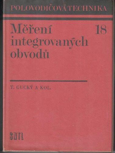 Měření integrovaných obvodů - T. Gucký