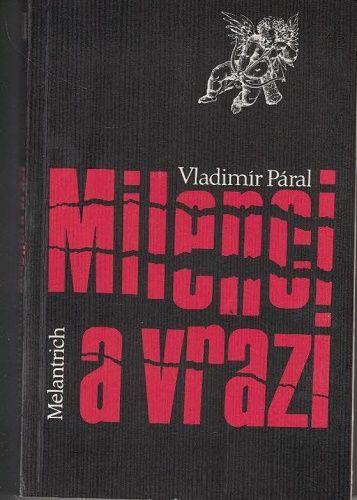 Milenci a vrazi - Vladimír Páral