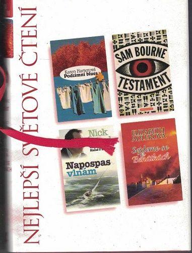 Nejlepší světové čtení - Testament - S. Bourne, Sejdeme se v Benátkách - E. Adlerová