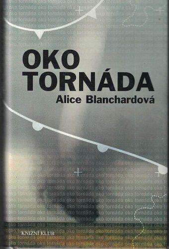 Oko tornáda - Alice Blanchardová