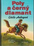 Poly a černý diamant - Cécile Aubryová