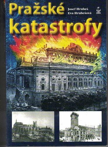 Pražské katastrofy - Hrubeš, Hrubešová
