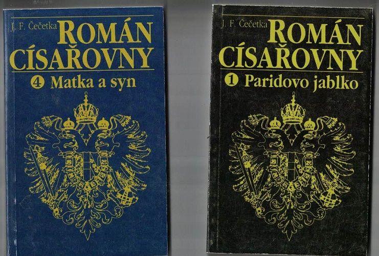 Román císařovny 1 - 4 (Marie-Terezie) - J. F. Čečetka