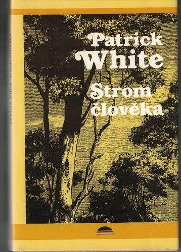 Strom člověka - Patrick White