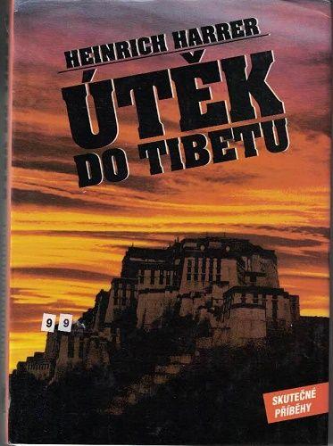 Útěk do Tibetu - Heinrich Harrer