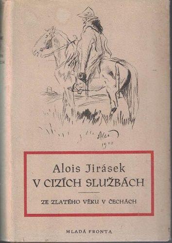 V cizích službách - Alois Jirásek