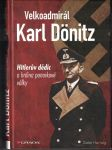 Velkoadmirál Karl Dönitz - D. Hartwig