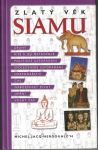 Zlatý věk Siamu - Michel Jacq-Hergoulac'h