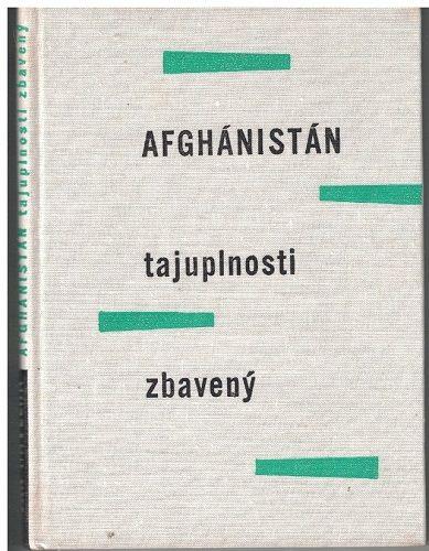 Afgánistán tajuplnosti zbavený - Jan Havelka