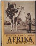 Afrika snů a skutečností 1 - Hanzelka, Zikmund