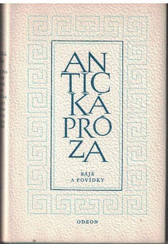 Antická próza - Báje a povídky
