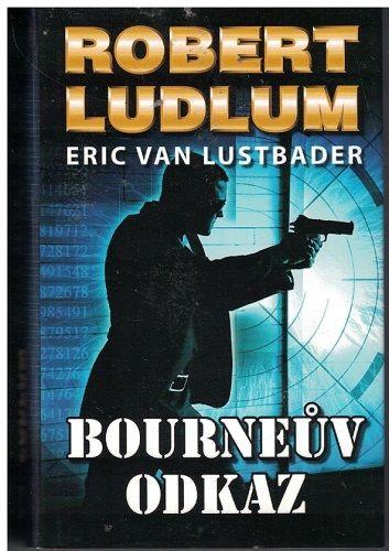 Bourneův odkaz - R. Ludlum, E. van Lustbader