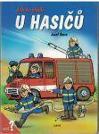 Jak to chodí u hasičů - Josef Švarc