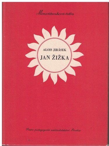 Jan Žižka - Alois Jirásek