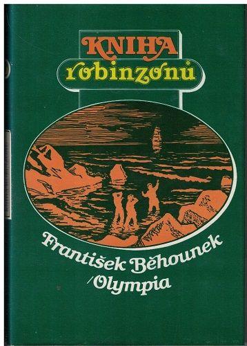 Kniha robinzonů - František Běhounek