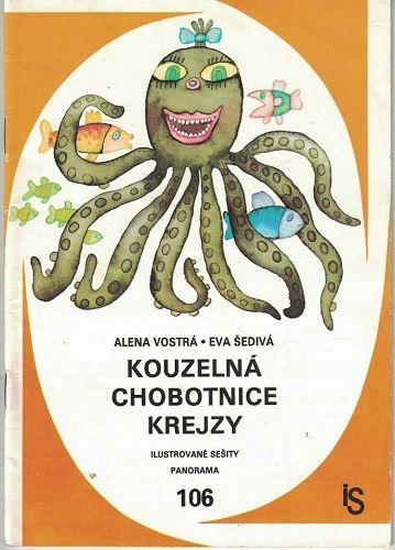 Kouzelná chobotnice Krejzy - A. Vostrá, E. Šedivá