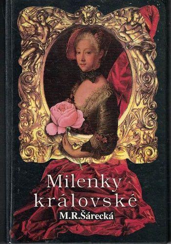 Královské milenky - M. R. Šárecká