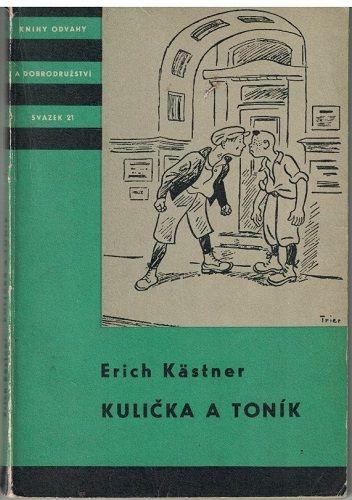 Kulička a Toník - Erich Kästner