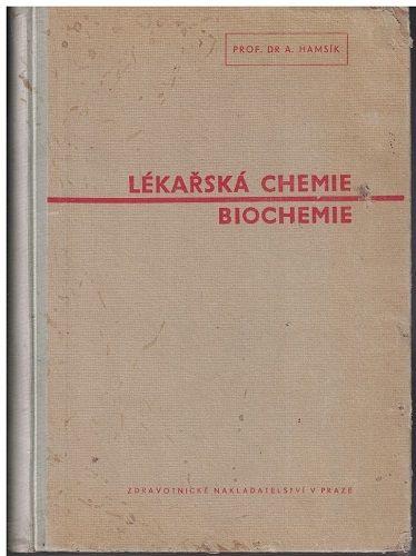 Lékařská chemie - Biochemie - A. Hamšík