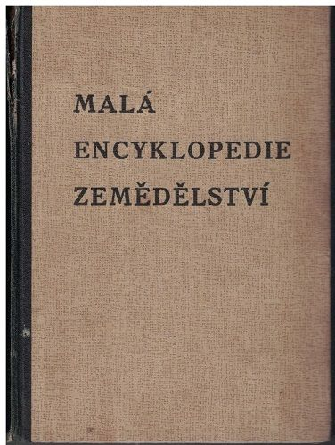 Malá encyklopedie zemědělství - Čvančara, Kuhn, Tesař