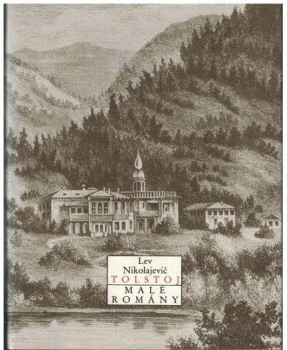 Malé romány - L. N. Tolstoj