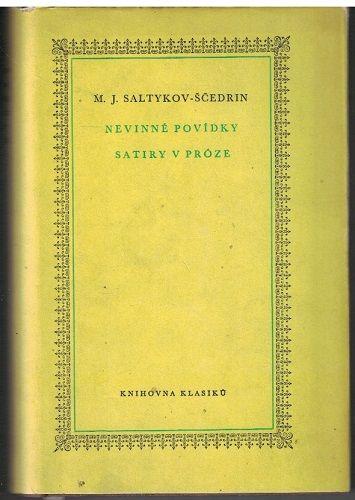 Nevinné povídky, Satiry v próze - M. J. Saltykov-Ščedrin