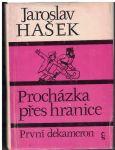 První dekameron, Procházka přes hranice - Jaroslav Hašek