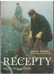 Recepty nejen pro rybáře - Pavel Polena