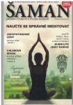 Šaman 3/2016 - Naučte se správně meditovat atd.
