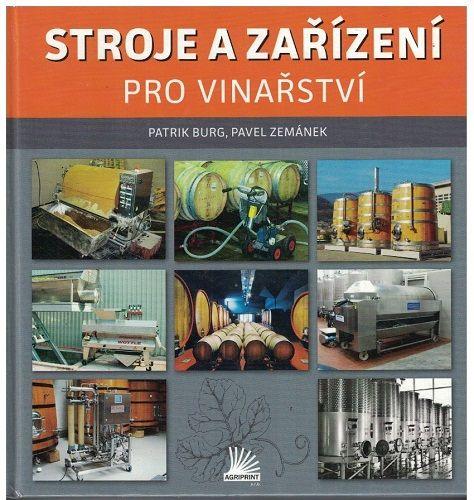 Stroje a zařízení pro vinařství - Burg, Zemánek