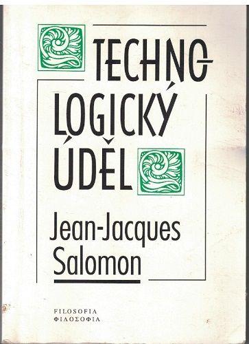 Technologický úděl - Jean-Jacques Salomon