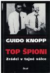 Top špioni - Guido Knopp