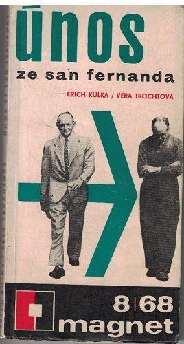 Únos ze San Fernanda (Adolf Eichmann) - Erich Kulka