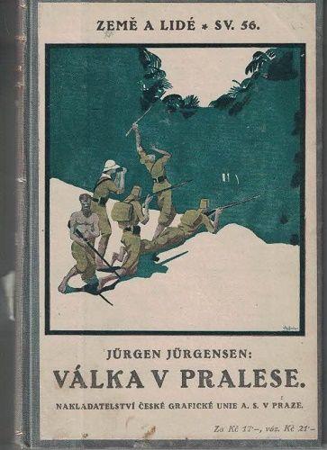 Válka v pralese - J. Jürgensen