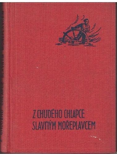 Z chudého chlapce slavným mořeplavcem - N. Čukovský