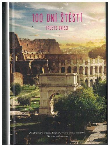 100 dní štěstí - Fausto Brizzi