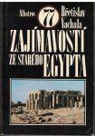 77 zajímavostí ze starého Egypta - Břetislava Vachala