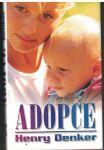 Adopce - Henry Denker