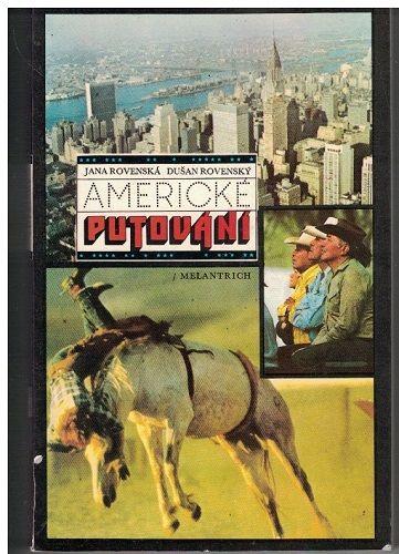 Americké putování - Jana Rovenská, D. Rovenský