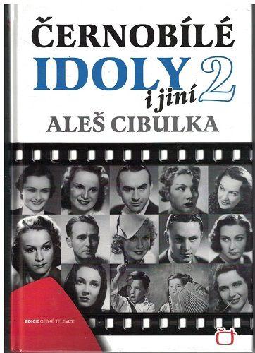 Černobílé idoly i jiní 2 - Aleš Cibulka