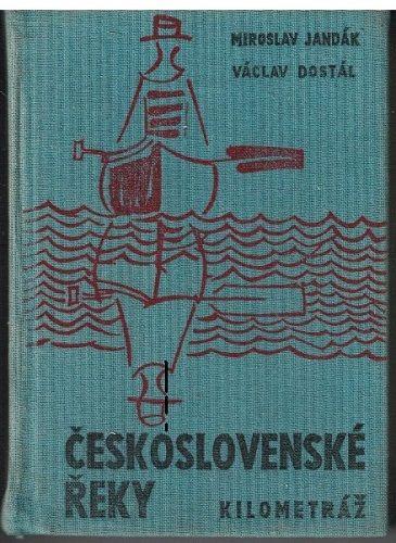Československé řeky kilometráž - Jandák, Dostál