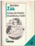 Cesta do hlubin študákovy duše - Jaroslav Žák