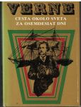 Cesta okolo sveta za osemdesiat dní - Jules Verne