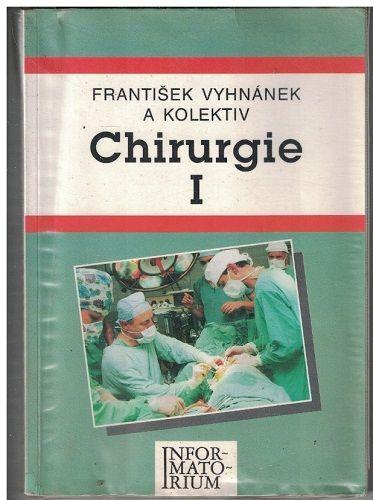 Chirurgie I. - František Vyhnánek