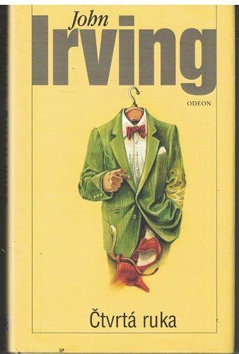 Čtvrtá ruka - John Irving