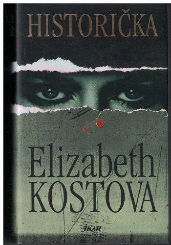 Historička - Elizabeth Kostová