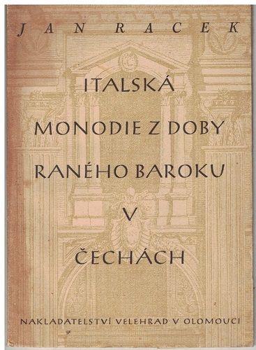 Italská monodie z doby raného baroku v Čechách - Jan Racek