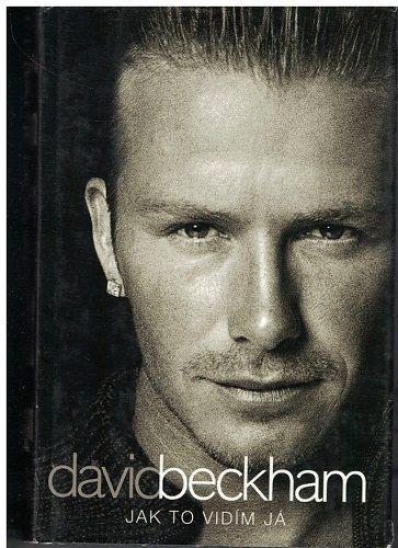 Jak to vidím já - David Beckham