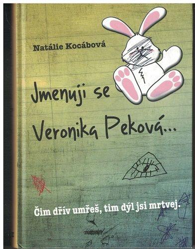 Jmenuji se Veronika Peková ...- Natálie Kocábová