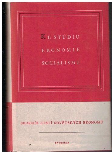 Ke studiu ekonomie socialismu